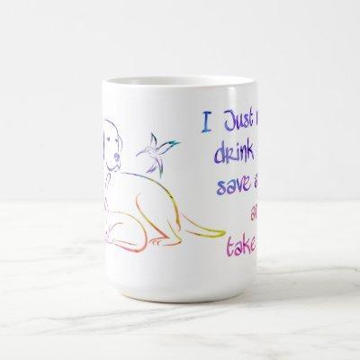 Drink Coffee Save Animals - Animal Lover - Dog Mom Coffee Mug