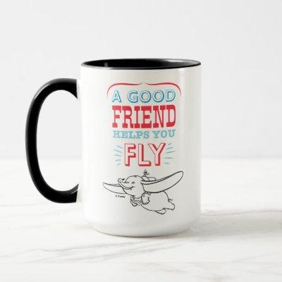 Dumbo | A Good Friend Helps You Fly Mug