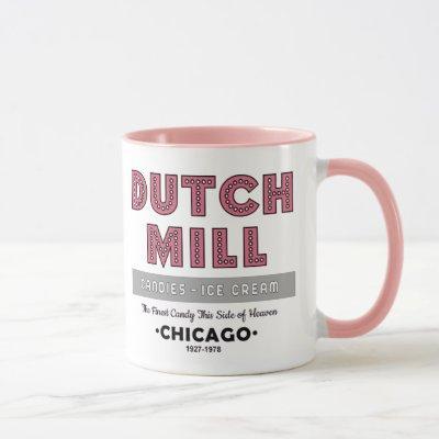 Dutch Mill Candy Company, Chicago, IL Mug