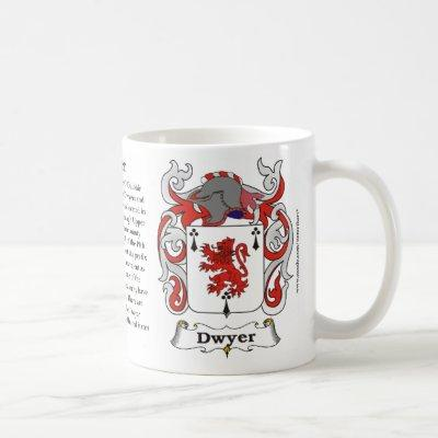 Dwyer, Origin, Meaning and the Crest on a mug