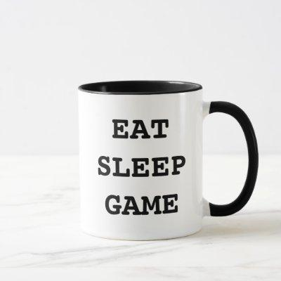 Eat sleep game coffee mug for computer gamers