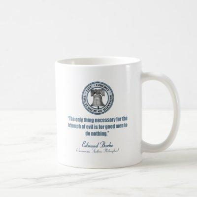 Edmund Burke Quote (Good v Evil) Coffee Mug