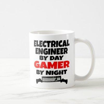 Electrical Engineer by Day Gamer by Night Coffee Mug
