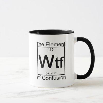 Element WTF Mug