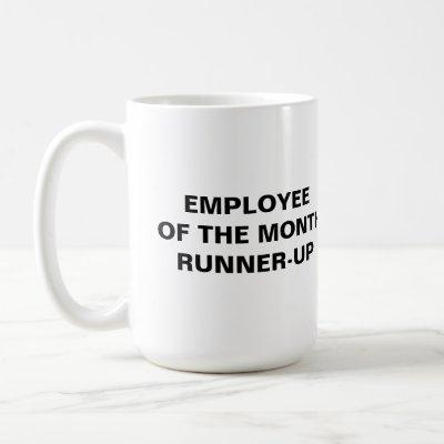 Employee of the month, Runner-up Coffee Mug