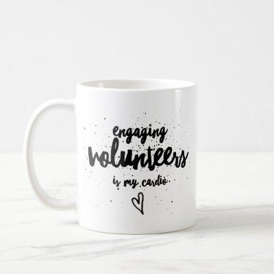 Engaging volunteers is a workout of the heart! coffee mug
