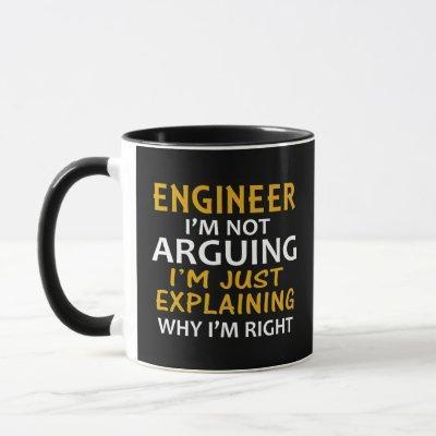 Engineer I'm Not Arguing I'm Just Explaining Mug