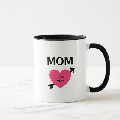 Est. 2017 New Mom Coffee Mug (Customize)