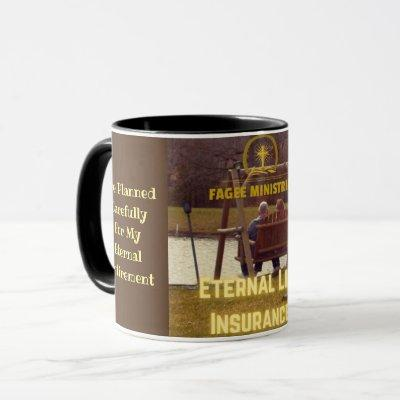Eternal Life Insurance Mug