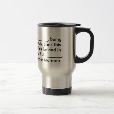 Exmormon Coffee Cup