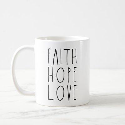 Faith Hope Love Rae Dunn Inspired Mug