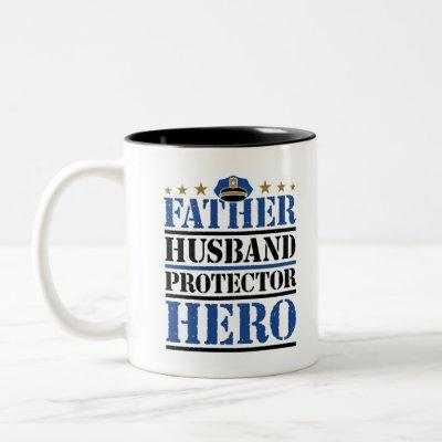 Father Husband Protector Hero Police Dad Two-Tone Coffee Mug