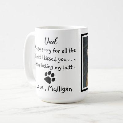 Father's Day - Funny Dog Dad Birthday - Pet Photo Coffee Mug