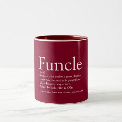 Favourite Funcle Uncle Modern Definition Burgundy Two-Tone Coffee Mug