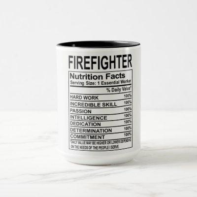 Firefighter Nutrition Facts Mug