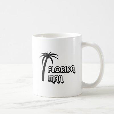Florida Man Funny Meme Coffee Mug