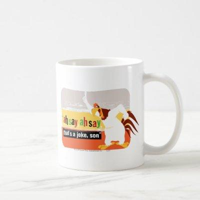 Foghorn That's A Joke, Son Coffee Mug