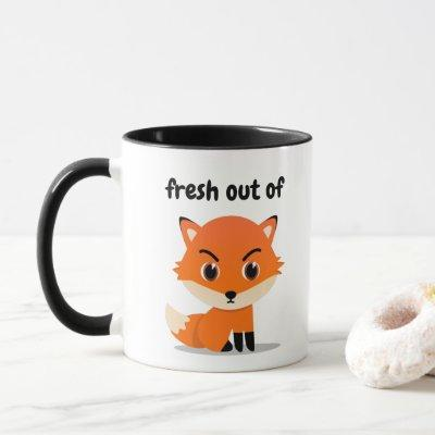 Fresh Out Of Fox - cute sarcastic red fox Mug