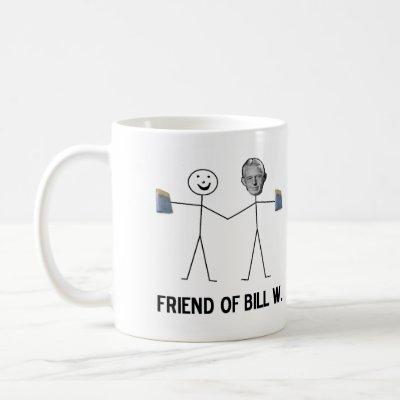 Friend of Bill W. - Celebrate Recovery Coffee Mug