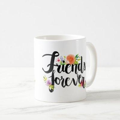 Friends Forever Mug with Flowers