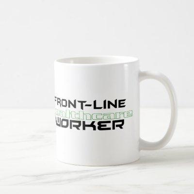 Front-line Healthcare Worker Coffee Mug