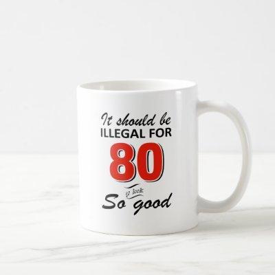 Funny 80th year old birthday designs coffee mug