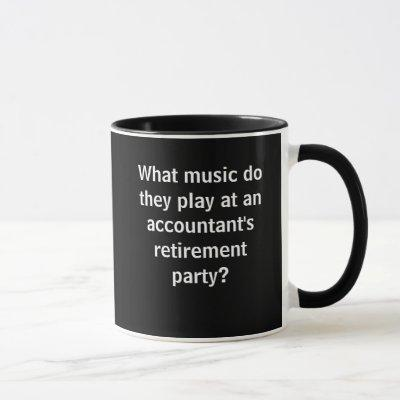 Funny Accountant Retirement Joke Pun Quote Mug