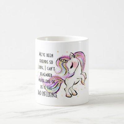 Funny Best Friend BAD INFLUENCE Unicorn Dancing Coffee Mug