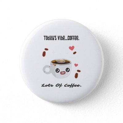 Funny Coffee Cup Illustration and Quote Button