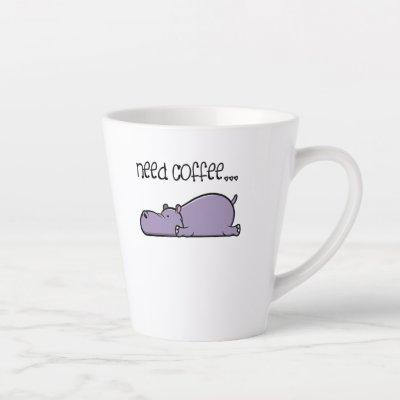 Funny Coffee Lover Sayings Lazy Hippo T-Shirt Latte Mug