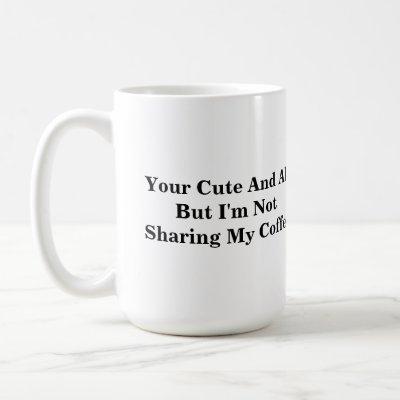 Funny Coffee Mug With Unique Saying