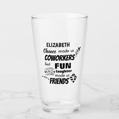 Funny COWORKER Leaving Goodluck Goodbye Friend Glass