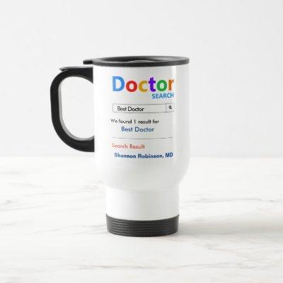 Funny Custom Best Doctor Gift Travel Mug