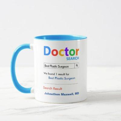 Funny Custom Best Doctor Plastic Surgeon Mug
