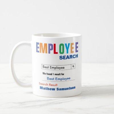 Funny Custom Best Employee Gift Coffee Mug