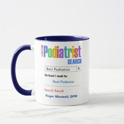 Funny Custom Best Podiatrist Gift Mug