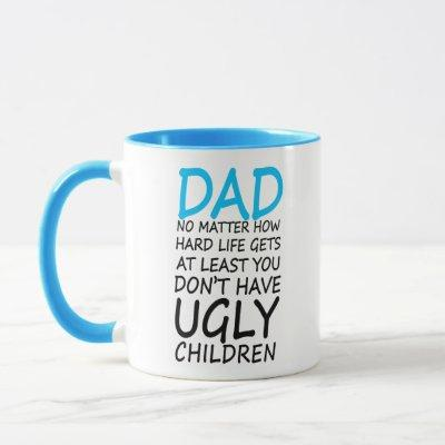 Funny Dad Mug Gift for Father's day or Birthday
