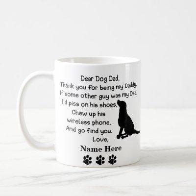 Funny Dear Dog Dad with Custom Name Coffee Mug