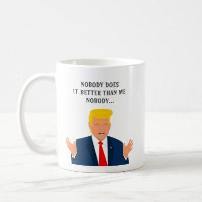 Funny Donald Trump quote coffee mug gift
