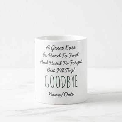 FUNNY Farewell BOSS Mug - Hard To Forget