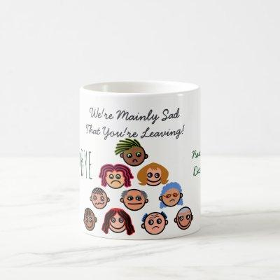 FUNNY Farewell Colleague BOSS - Most of Us are SAD Coffee Mug