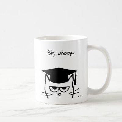 Funny Graduation Gift - The Cat is Not Impressed Coffee Mug
