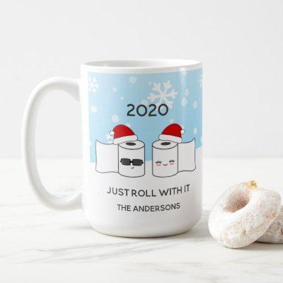 Funny Just Roll With It Toilet Paper 2020 Coffee Mug