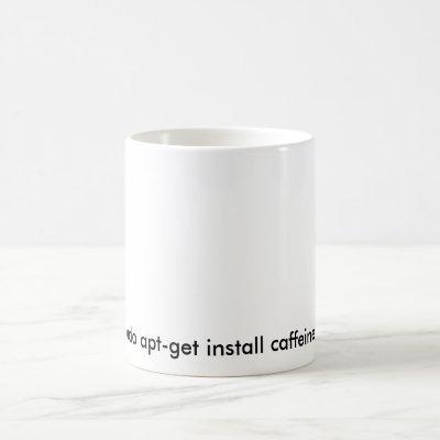 Funny Linux Sudo Caffeine White Mug