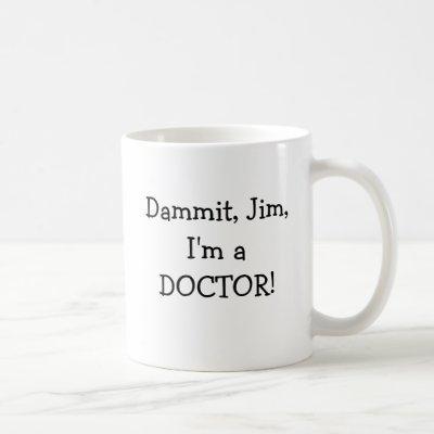 Funny Med School Graduate Intern Resident Doctor Coffee Mug