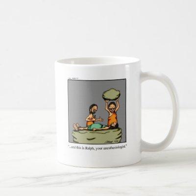 Funny Medical Gifts! Coffee Mug