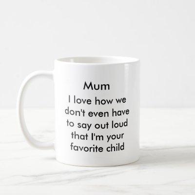 Funny mum coffee mug