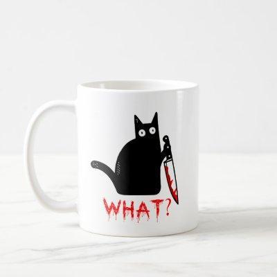 Funny Murderous Cat Holding Knife Black cat what ? Coffee Mug
