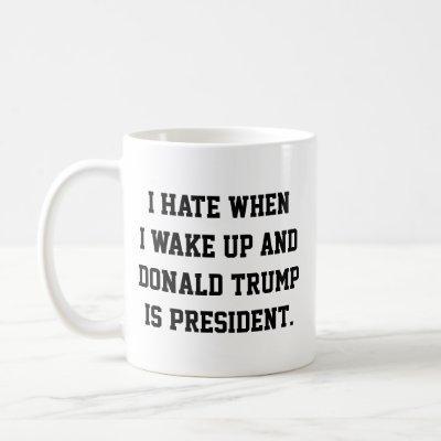 Funny Political Anti-Trump Coffee Mug