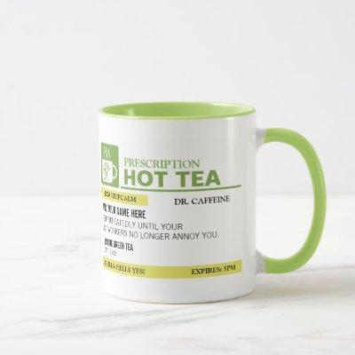 Funny Prescription Hot Tea - Lime Green Mug